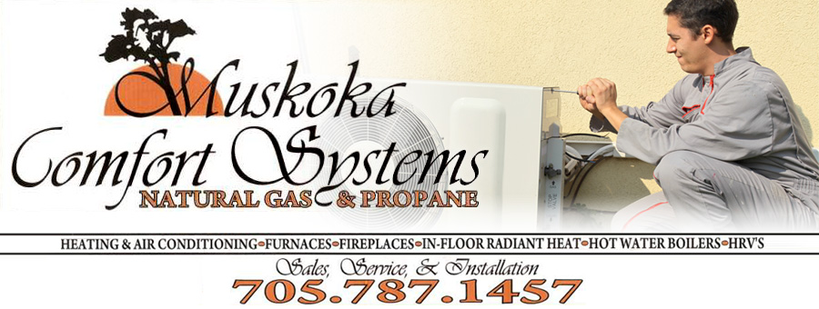 Heating and Cooling Systems in Muskoka - Your home contractor where quality and service are our first priority